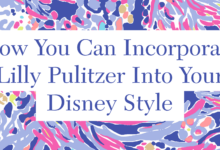 How you can incorporate Lilly Pulitzer into your everyday Disney Style